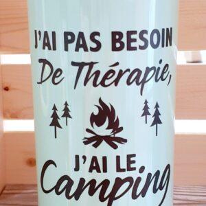 Pas besoin de thérapie j'ai le camping – menthe